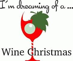 dreaming of a wine christmas - Merry Christmas Eve
