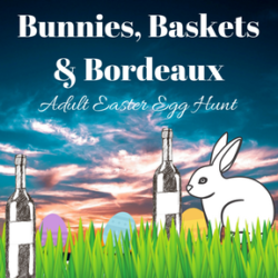 Bunnies, Baksets & Bordeaux